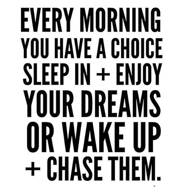 The First Step Toward Chasing Your Dreams Dream Chaser Quotes Dream Quotes Quotes To Live By