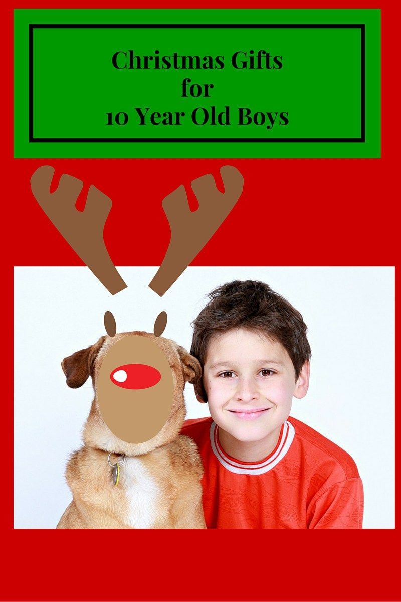What To Buy A 10 Year Old Boy For Christmas Cool Toys For