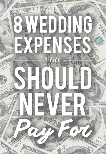 7 Wedding Expenses You Should Never Pay For