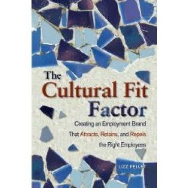 The Cultural Fit Factor: Creating an Employment Brand #SHRM
