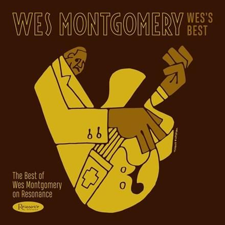Wes Montgomery Wes's Best: The Best of Wes Montgomery on Resonance 180g Vinyl LP 180g Vinyl LP Collection from Resonance Records Mastered by Bernie Grudman and Pressed at RTI Resonance Records, the leading archival jazz specialists, continues their recently inaugurated series of samplers, the Takao Fujioka Collection, with a pair of packages devoted to material from their bestselling, award-winning and previously unreleased recordings by pianist Bill Evans and guitarist Wes Montgomery. Wes's Bes