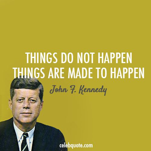 John F Kennedy Quotes About Love : John F. Kennedy Quote Collection at http://celebquote.com/celeb/john-f ...