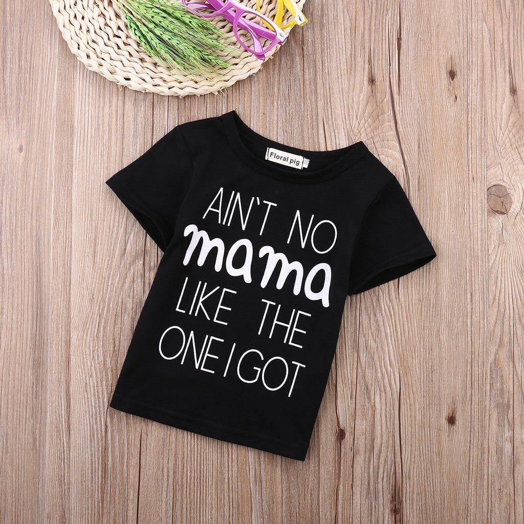e44c22e92500 Ain't No Mama Baby T-shirt – Sarcastic ME | Sarcastic Baby & Kids ...