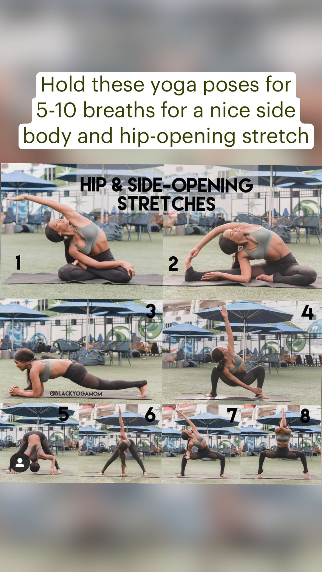Hold these yoga poses for 5-10 breaths for a nice side body and hip-opening stretch