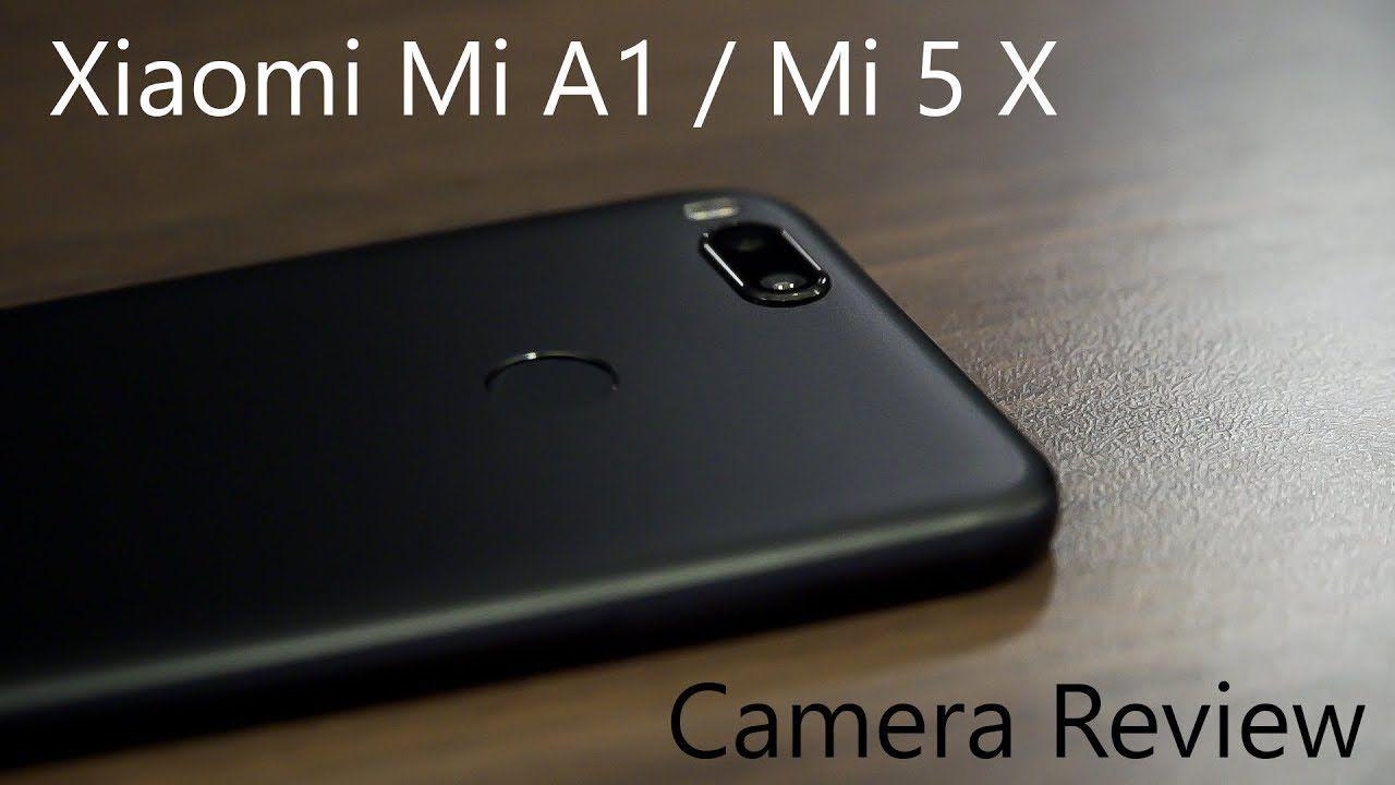 Xiaomi Mi A1 5x Camera Review India Camera Reviews Xiaomi Camera