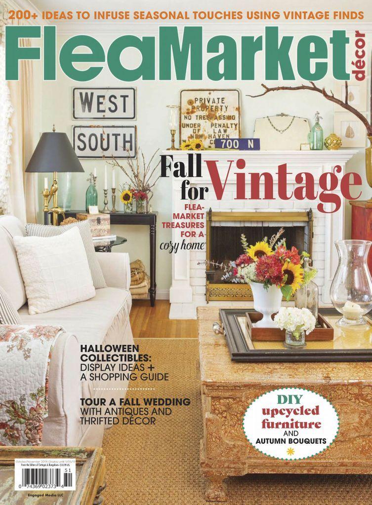 Flea Market Decor Back Issue October November 2019 Digital In 2020 Flea Market Decorating Flea Market Flipping Furniture