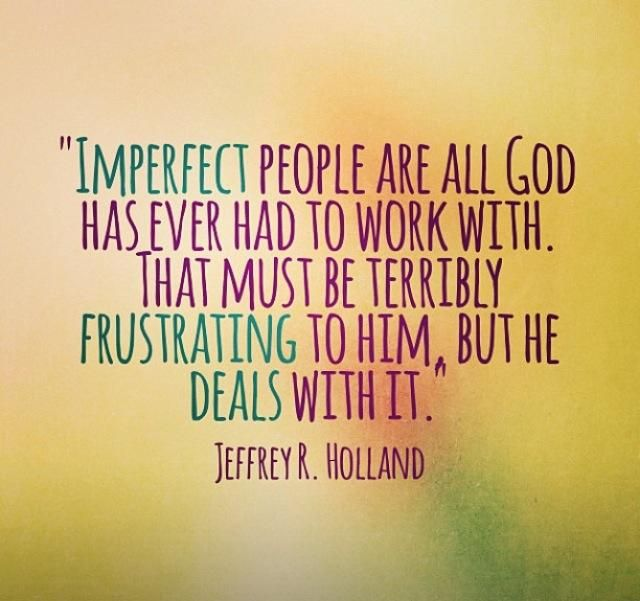Image result for quotes about god and imperfect people