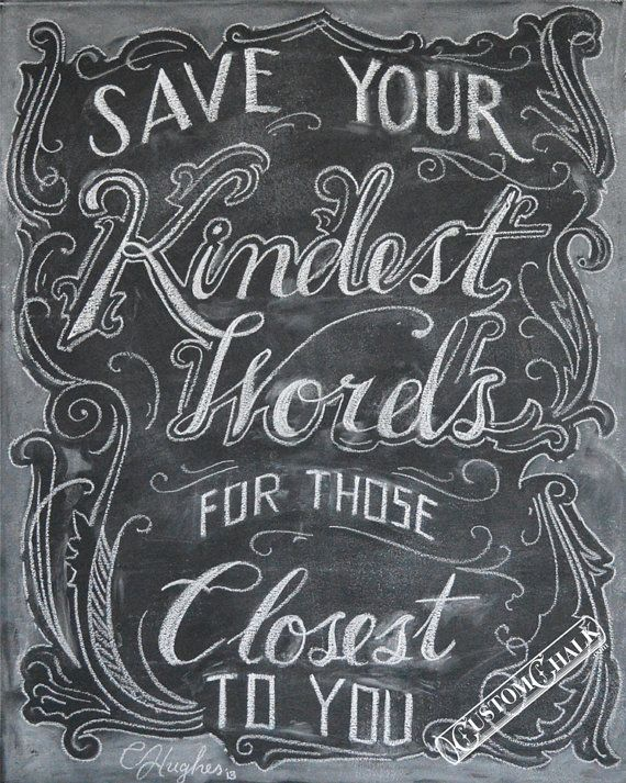 Save Your Kindest Words Inspirational Quote 8x10 Matte Print