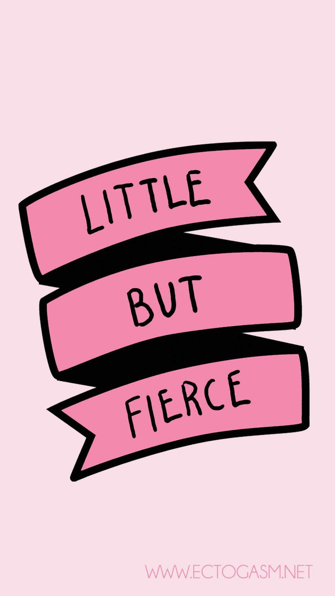A Free Digital Download Of A Phone Wallpaper In Pink With The Quote Little But Fierce For Women Phone Wallpaper Funny Phone Wallpaper Wallpaper Downloads