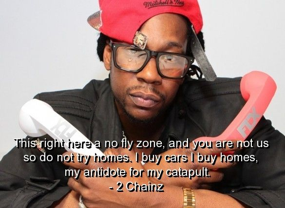 2 Chainz Quotes 2Chainzrapperquotessayingsmeaningfulfamous 585×427 .
