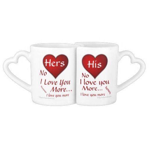2e218731adc I love you more Love Quotes Heart Shaped Couple Mugs   Heart Shaped ...
