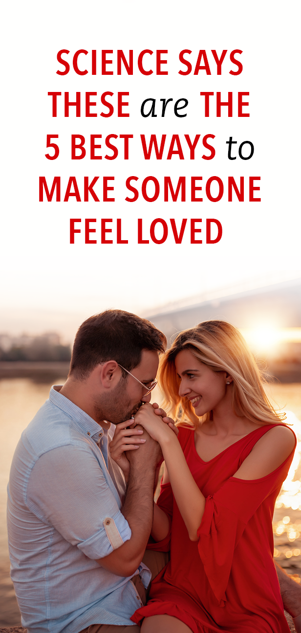 Science Says These Are The 5 Best Ways To Make Someone