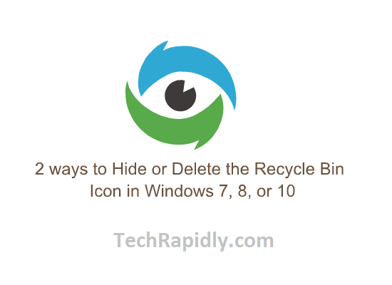 2 ways to Hide or Delete the Recycle Bin Icon in Windows 7