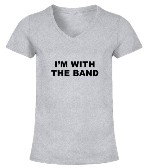 Im with the band. Womens T-Shirts music t-shirts, music t-shirt ...