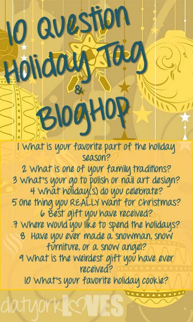 Datyorkloves 10 Question Holiday Tag Bloghop Holiday Tags This Or That Questions Youtube Channel Ideas