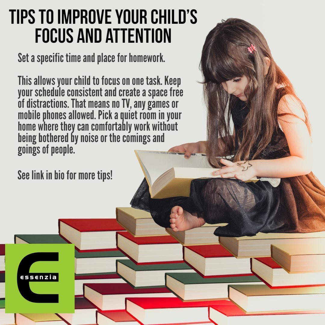 Tips To Improve Your Child S Focus And Attention