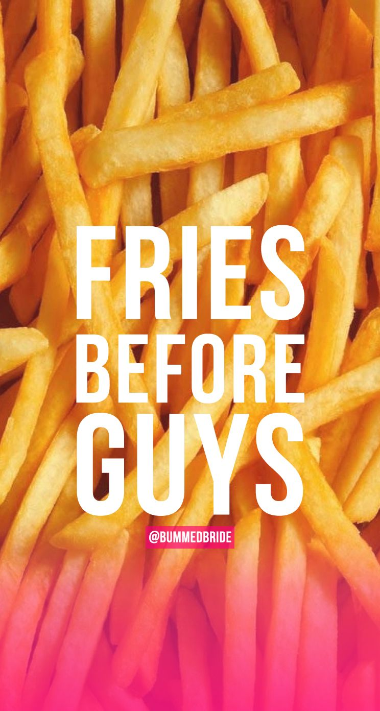 Iphone 5 wallpaper tumblr guys - Fries Before Guys Iphone Background