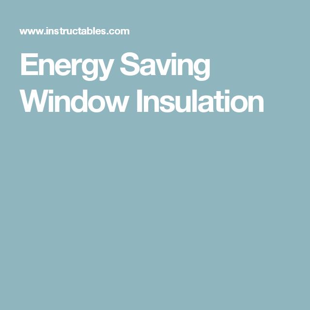 Energy Saving Window Insulation