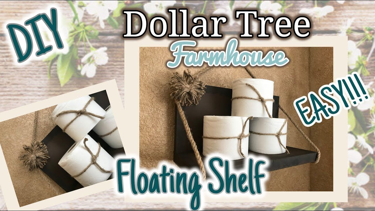 Diy Dollar Tree Easy Farmhouse Floating Shelf Diy Shelf Floating Shelves Diy Dollar Store Diy Dollar Tree Decor