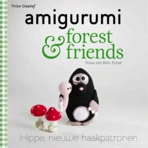 In Dutch But The Critters Are Awesome Amigurumi And Forest Friends