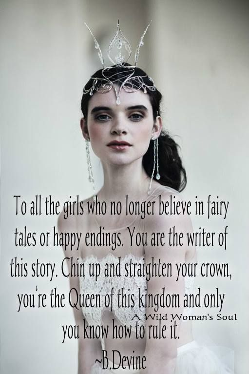 To All The Girls Who No Longer Believe In Fairy Tales Or Happy