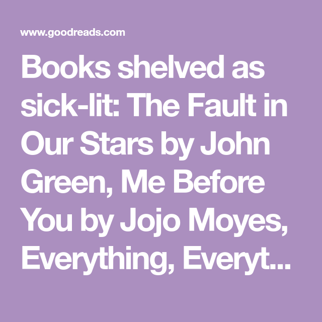 Five Feet Apart Goodreads: Books Shelved As Sick-lit: The Fault In Our Stars By John