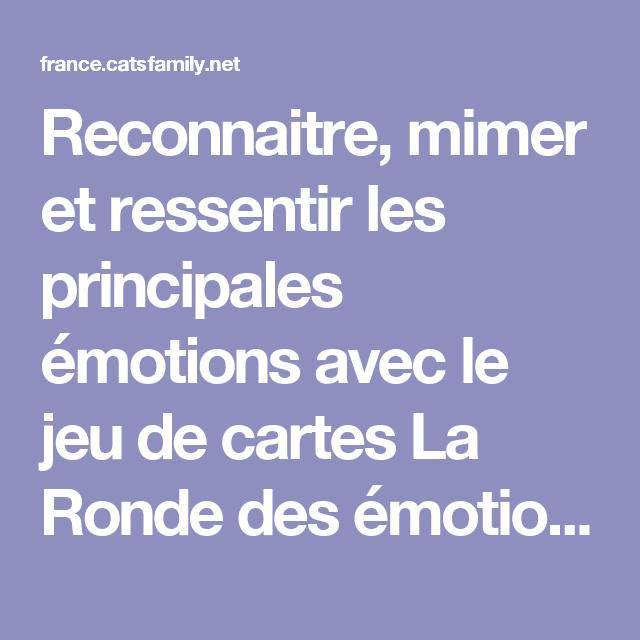 Reconnaitre, mimer et ressentir les principales émotions avec le jeu de cartes La Ronde des émotions créé par François Petit