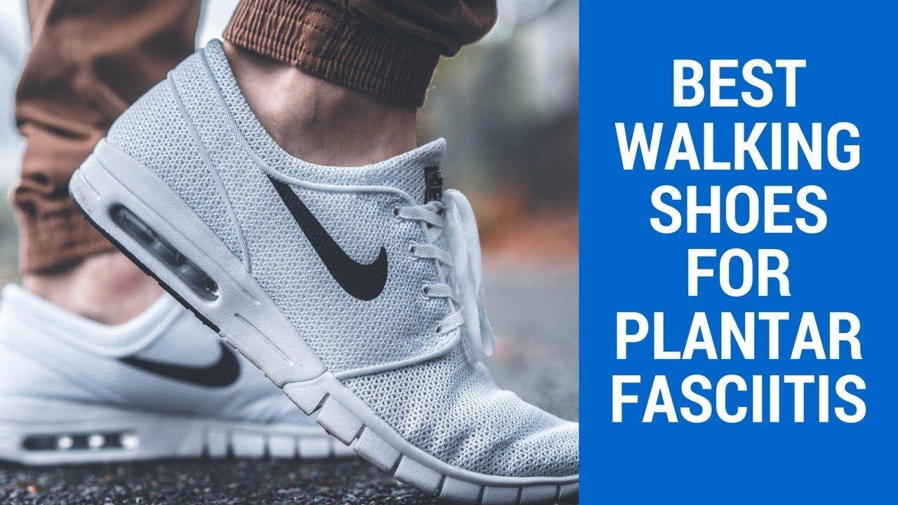 best men's walking shoes for plantar fasciitis 2018