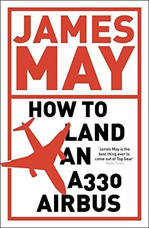EPub How to Land an A330 Airbus And Other Vital Skills for the Modern Man