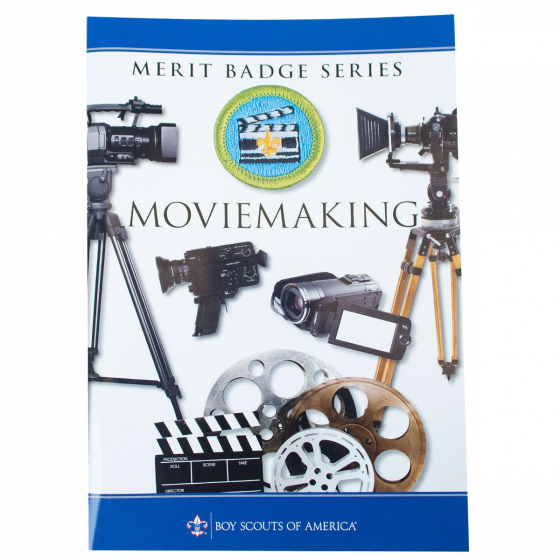 Moviemaking Merit Badge Pamphlet In 2020 With Images Merit Badge Badge Boy Scouts Of America