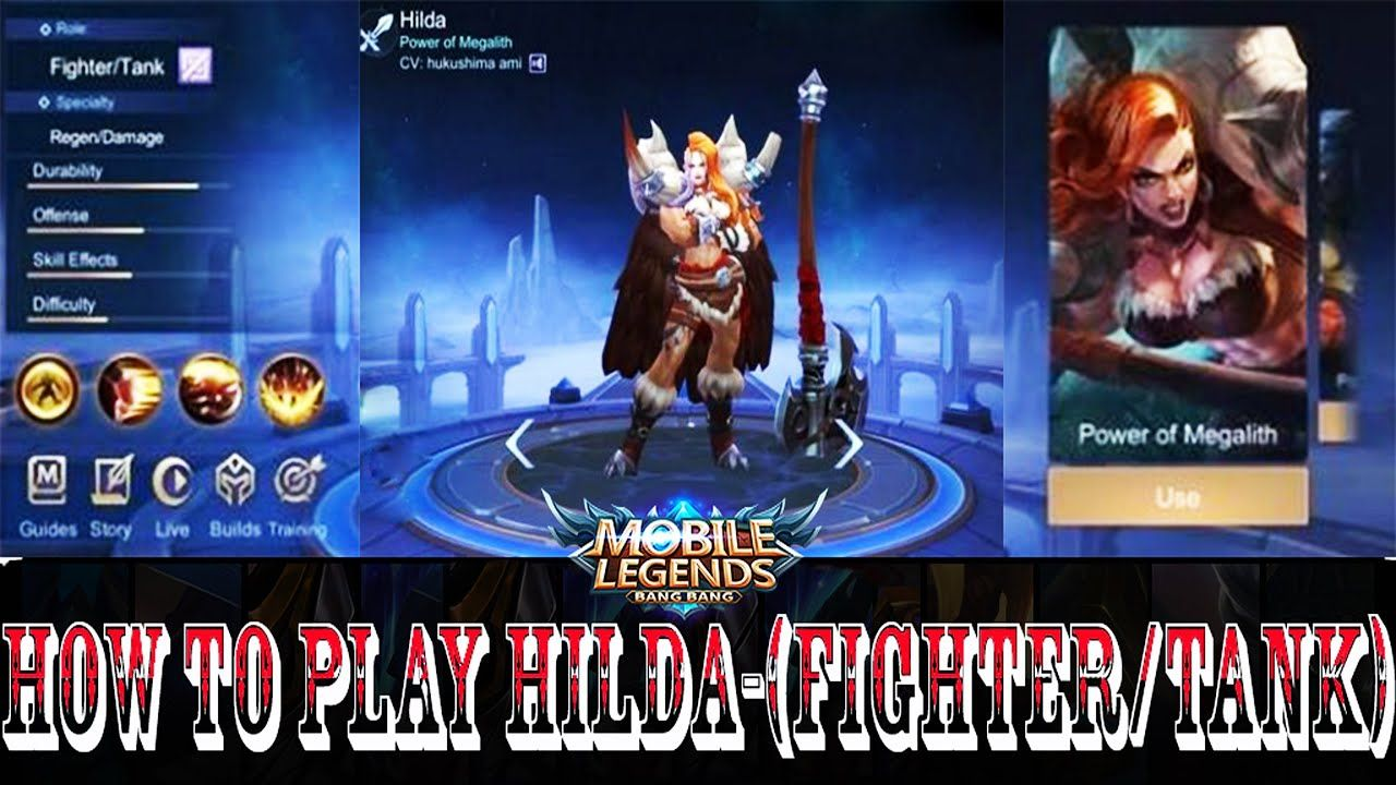 Mobile Legends Tips And Tricks How To Play Hilda Fighter Tank In 2020 Mobile Legends Fighter Legend