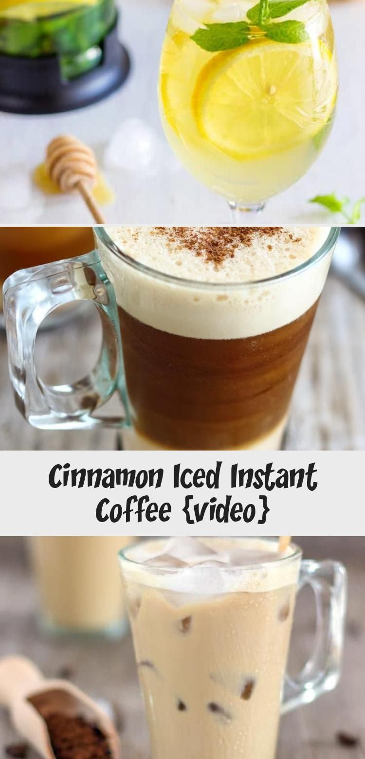 Cinnamon Iced Instant Coffee {video Coffee recipes, Food