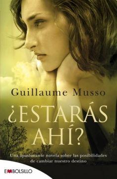 ¿Estaras ahi? - Una apasionante novela sobre las posibilidades de cambiar nuestro destino.