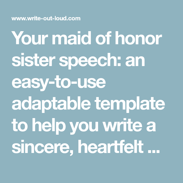 Your Maid Of Honor Sister Speech: An Easy-to-use Adaptable