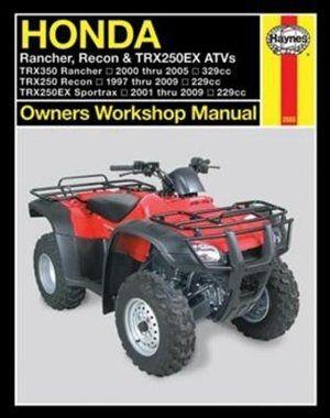 Honda Rancher Recon Trx250ex Atv S Honda Repair Repair Manuals