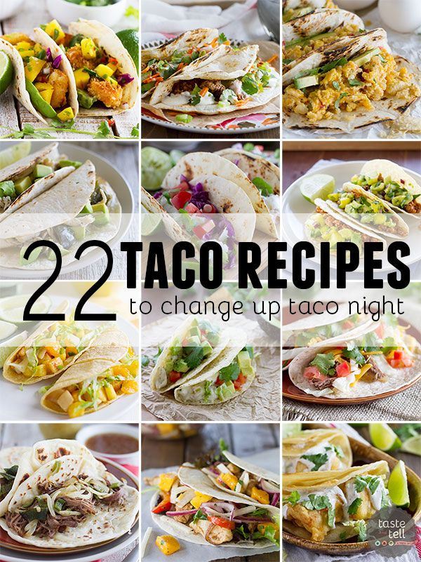 22 Taco Recipes to Change Up Taco Night - Taste and Tell