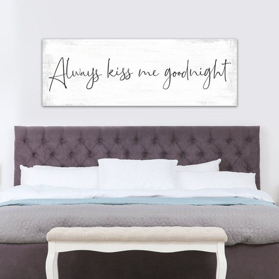 Always Kiss Me Goodnight Sign Always Kiss Me Goodnight