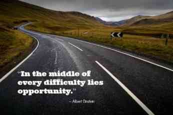 In the middle of every difficulty