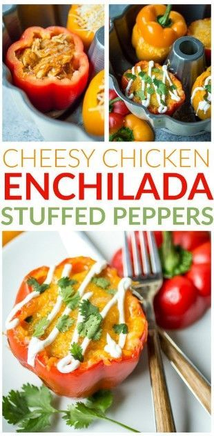 Cheesy Chicken Enchilada Stuffed Peppers Stuffed Peppers Recipes Cooking Recipes