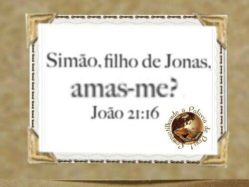 O Senhor nos pergunta: - Amas-me?