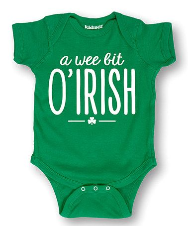 Another great find on #zulily! Kelly Green 'A Wee Bit O'Irish' Bodysuit - Infant #zulilyfinds
