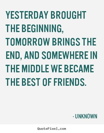 The best images from Best Friend Quotes Unknown | Quotes Love