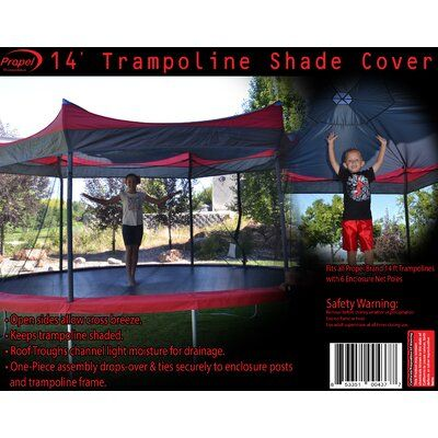Propel Trampolines 14 Trampoline Shade Cover Trampoline Shade Cover Backyard Trampoline