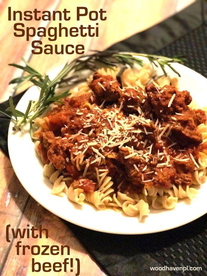 Recipe Instant Pot Spaghetti Sauce With Frozen Ground Beef Recipe Ground Beef Spaghetti Sauce Instant Pot Pasta Recipe Frozen Ground Beef Recipe