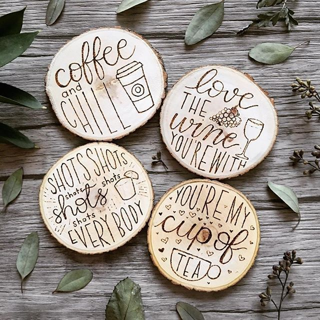 We Are Loving These Sassy And Fun Coasters Which One Best Suits You We Love The Wine One Wood Burning Crafts Wood Burning Art Wood Diy