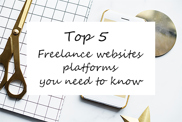 Top 5 Freelance Websites You Should Know In 2018 Freelancer Website Freelancing Jobs Digital Jobs