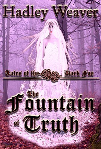 The Fountain of Truth (Tales of the Dark Fae Book 1) by H... https://www.amazon.com/dp/B01MRUUV86/ref=cm_sw_r_pi_dp_x_Vq9UybCFZ36G8