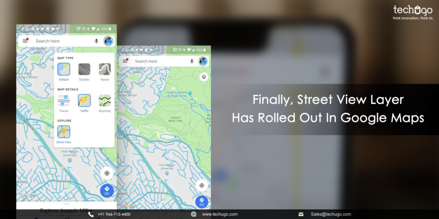 Finally Street View Layer Has Rolled Out In Google Maps