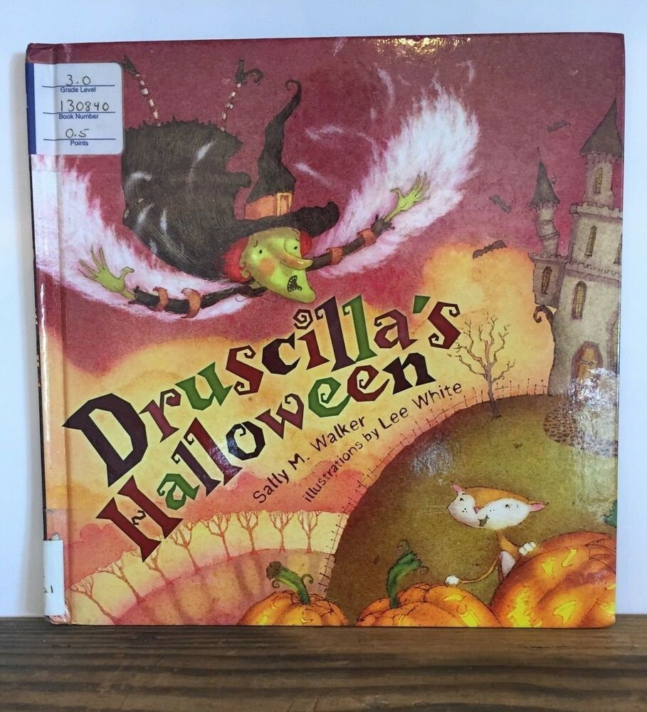 Druscillas halloween by sally m walker 2009 hardcover