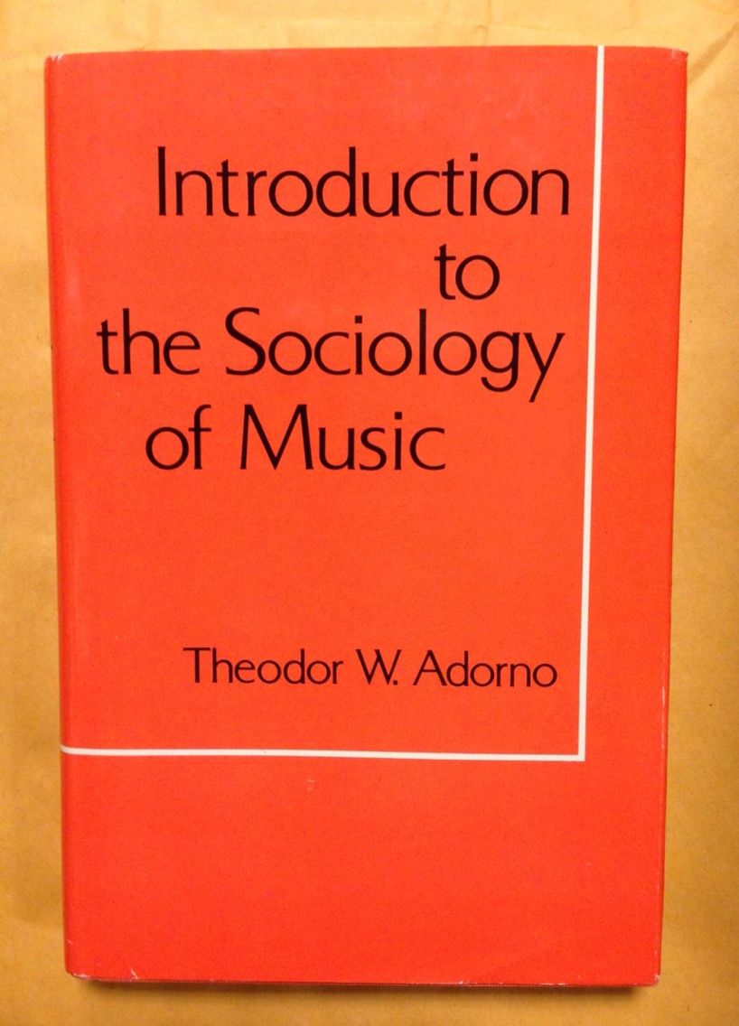 Theodor Adorno Introduction To The Sociology Of Music